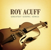 Roy Acuff - That Glory Bound Train