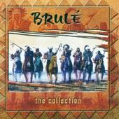 The Collection: Brulé