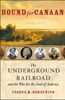 Fergus M. Bordewich - Bound for Canaan: The Underground Railroad and the War for the Soul of America (Abridged Nonfiction)  artwork