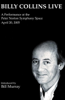 Billy Collins - Billy Collins Live: A Performance at the Peter Norton Symphony Space, April 20, 2005  artwork