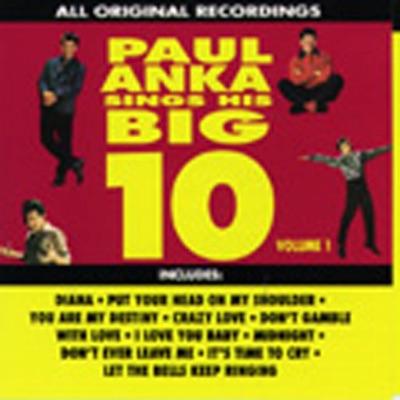 Paul Anka Sings His Big 10, Vol. 1 - Paul Anka