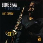 Eddie Shaw & The Wolf Gang - Love Me Or Leave Me