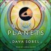 Dava Sobel - The Planets (Unabridged) portada