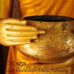 Yoga Zen Meditation Music Relaxing