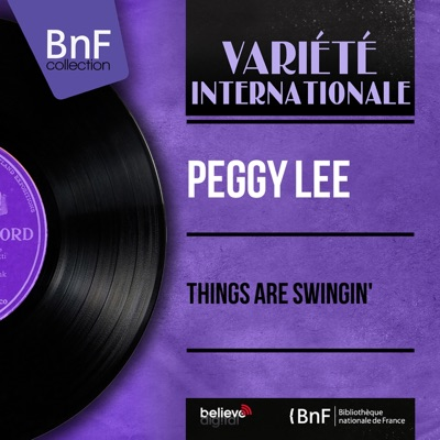Things Are Swingin' (feat. Jack Marshall and His Orchestra) [Mono Version] - EP - Peggy Lee