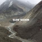 Slow Season - Sixty-Eight