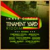 Tenement Yard Riddim - Inner Circle
