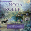 Nora Roberts - Blood Magick: The Cousins O'Dwyer Trilogy, Book 3  artwork