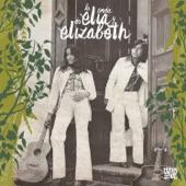 Elia y Elizabeth - Descripción