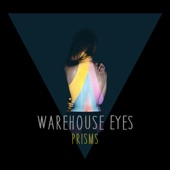Warehouse Eyes - Drive