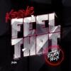 Kronic feat. Raven Felix - Feel That