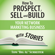"""Tom """"Big Al"""" Schreiter - How to Prospect, Sell, and Build Your Network Marketing Business with Stories (Unabridged)"""