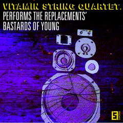 VSQ Performs the Replacements' Bastards of Young