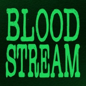 Bloodstream - Single