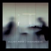 Elliot Moss - Slip
