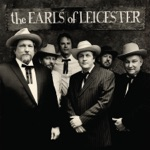 The Earls Of Leicester - Don't Let Your Deal Go Down