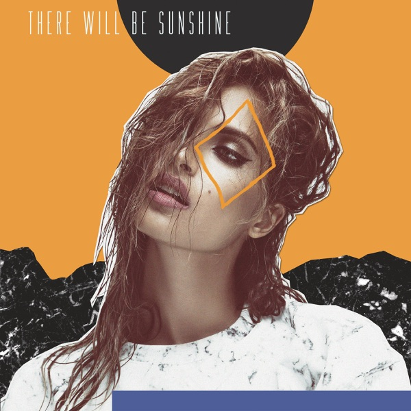 There Will Be Sunshine - EP