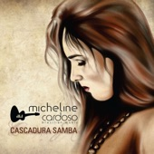 Micheline Cardoso - Tudo Isso Vai Mudar