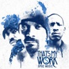 Snoop Dogg Presents: That's My Work Vol. 5 (Deluxe Edition), Tha Dogg Pound