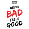 Being Bad Feels Good - Midnight Quickie