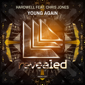 Hardwell - Young Again feat. Chris Jones [Radio Edit]