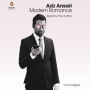 Download Modern Romance: An Investigation (Unabridged) Audio Book