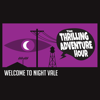 Thrilling Adventure Hour & Welcome to Night Vale Live in San Diego - The Thrilling Adventure Hour & Welcome to Night Vale