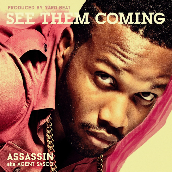 See Them Coming - Single by Agent Sasco (Assassin) on iTunes