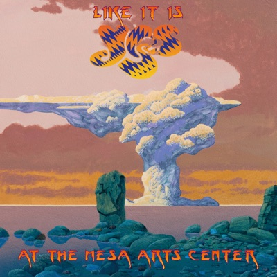 Like It Is: Yes at the Mesa Arts Center (Live) - Yes