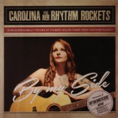 Carolina & Her Rhythm Rockets - By My Side