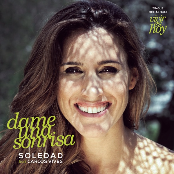 Dame una Sonrisa (feat. Carlos Vives) - Single