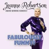 Fabulously Funny!-Jeanne Robertson