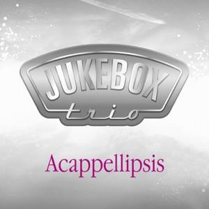 Acappellipsis (Deluxe Version)