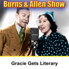 George Burns & Gracie Allen - Gracie Gets Literary: Burns & Allen  artwork