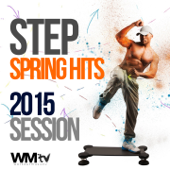Step Spring Hits 2015 Session (60 Minutes Non-Stop Mixed Compilation for Fitness & Workout 132 BPM)
