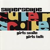 Superscope - Girls Talk