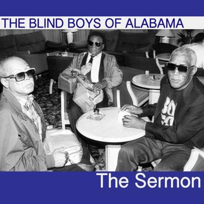 The Sermon - The Blind Boys of Alabama