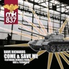 Dave Richards - Come and Save Me