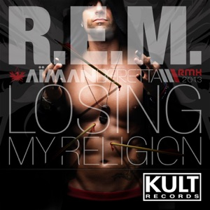 Losing My Religion (Kult Records Presents) - Single Mp3 Download