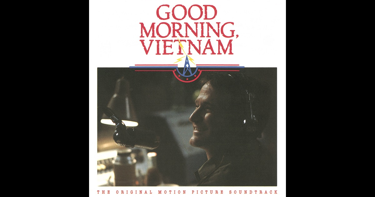Good Morning Vietnam Drinking Game : Good morning vietnam the original motion picture