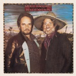 Merle Haggard & Willie Nelson - Pancho and Lefty