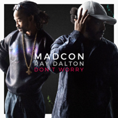 Don't Worry (feat. Ray Dalton) [Radio Version]