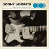 Bound By The Blues - Sonny Landreth