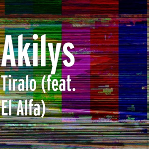 Tiralo (feat. El Alfa) - Single Mp3 Download
