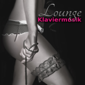 Lounge Klaviermusik - Romantische Musik für Liebhaber, Sexy Nachtmusik, Erotische Klänge, Sanfte Entspannung Hintergrundmusik