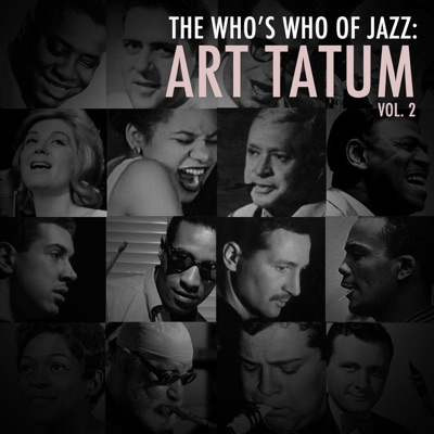 A Who's Who of Jazz: Art Tatum, Vol. 2 - Art Tatum