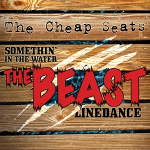 The Cheap Seats - Somethin' in the Water - Line Dance Music