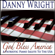 God Bless the USA - Danny Wright - Danny Wright