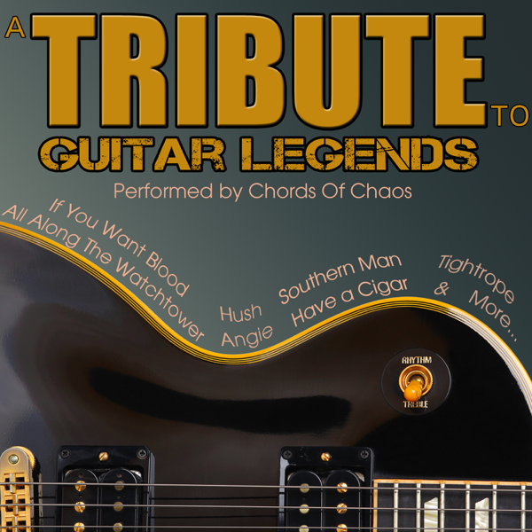 A Tribute To Guitar Legends By Chords Of Chaos On Itunes