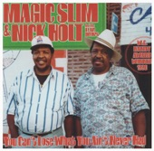 Magic Slim / Nick Holt / The Teardrops - How Unlucky Can One Man Be
